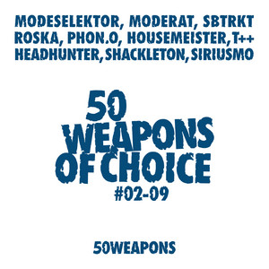 Moderat - 50 Weapons Of Choice # 2-9