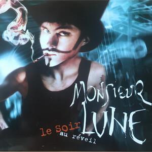 Monsieur Lune - Le Soir Au Réveil