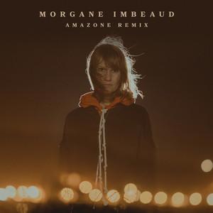 Morgane Imbeaud - Amazone (remix)