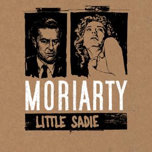 Moriarty - Little Sadie