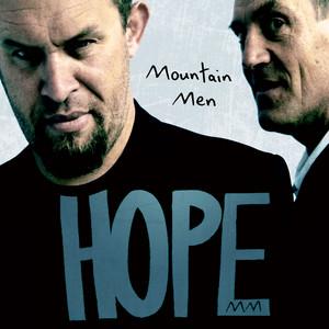 Mountain Men - Hope