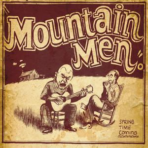 Mountain Men - Sprint Time Coming