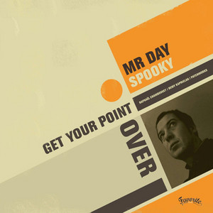 Mr Day - Get Your Point Over