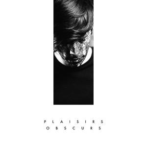 Mr Nô - Plaisirs Obscurs