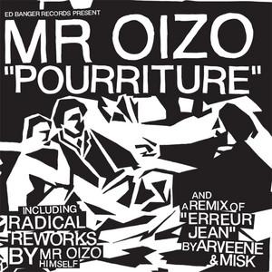 Mr. Oizo - Pourriture