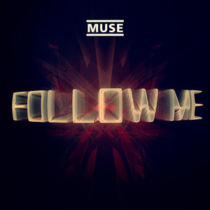 Muse - Follow Me (jacques Lu Cont's Thin White Duke Mix)