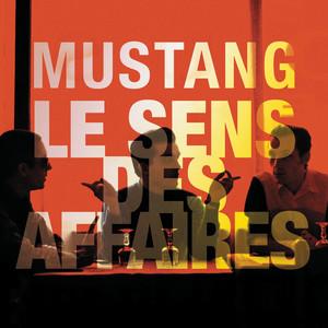 Mustang - Le Sens Des Affaires