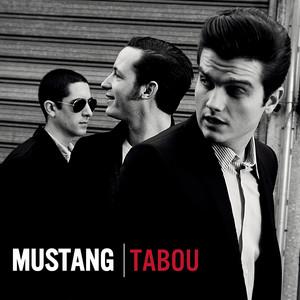 Mustang - Tabou