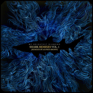 My Brightest Diamond - Shark Remixes, Vol. 1: Alfred Brown