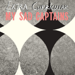 My Sad Captains - Extra Curricular