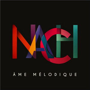 Nach - Ame Mélodique (radio Edit)