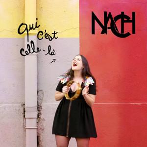Nach - Qui C'est Celle-là
