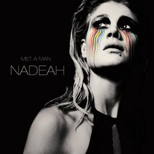 Nadeah - Met A Man