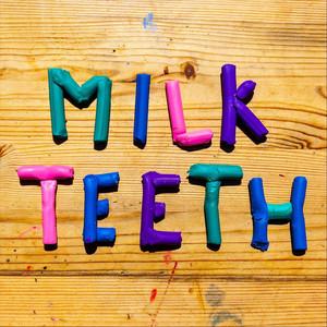 Nadeah - Milkteeth