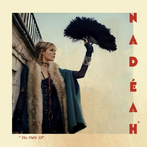 Nadeah - The Odile – Ep