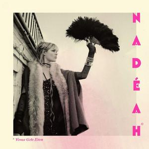 Nadeah - Venus Gets Even