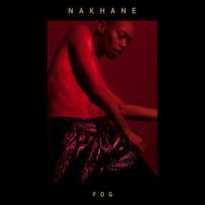 Nakhane - Fog