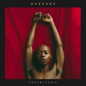 Nakhane - Presbyteria