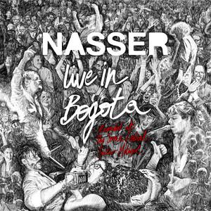 Nasser - Live In Bogota