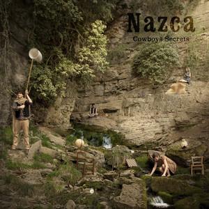Nazca - Cowboy's Secrets