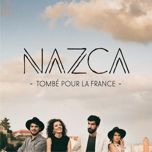 Nazca - Tombé Pour La France