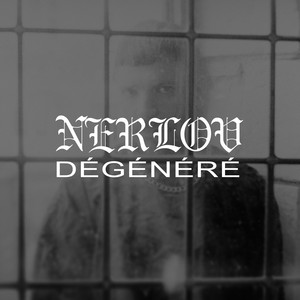 Nerlov - Dégénéré