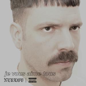 Nerlov - Je Vous Aime Tous