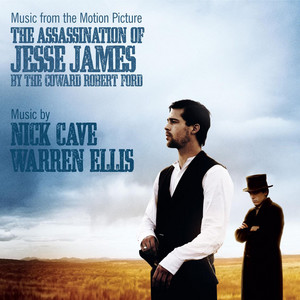 Nick Cave - The Assassination Of Jesse James By The Coward Robert Ford