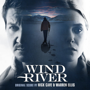 Nick Cave - Wind River (original Motion Picture Soundtrack)