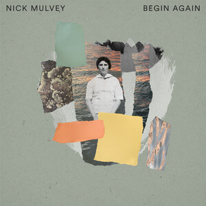 Nick Mulvey - Begin Again