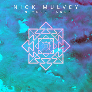 Nick Mulvey - In Your Hands