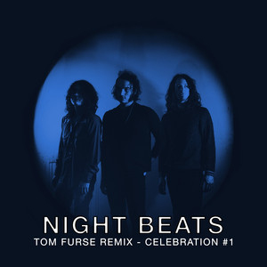 Night Beats - Celebration #1 (tom Furse Extrapolation)