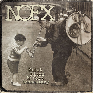 NOFX - First Ditch Effort (commentary Version)