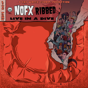 NOFX - Ribbed – Live In A Dive