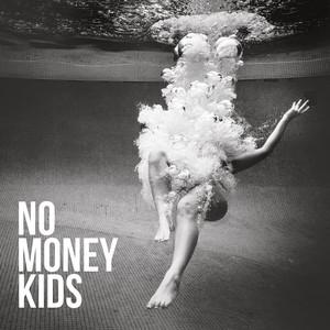 No Money Kids - Hear The Silence