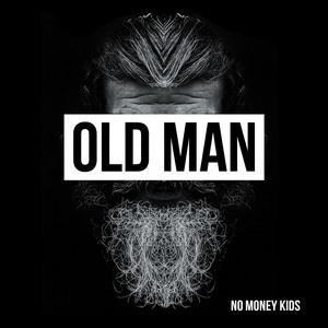 No Money Kids - Old Man