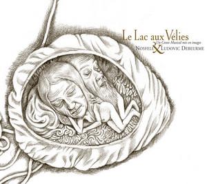 Nosfell - Le Lac Aux Vélies