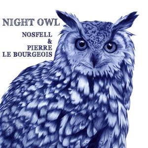 Nosfell - Night Owl (issu De La Bande Originale Du Spectacle «panorama…