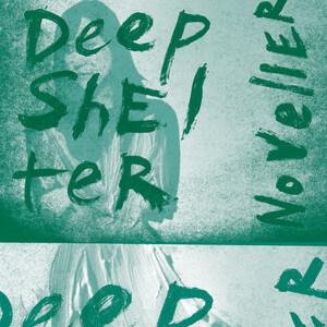 Noveller - Deep Shelter