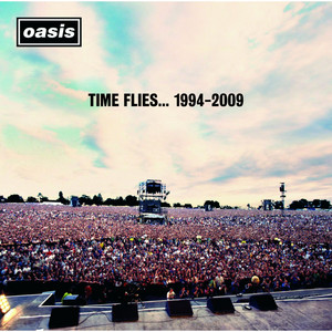 Oasis - Time Flies… 1994-2009