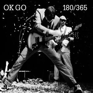 Ok Go - 180/365