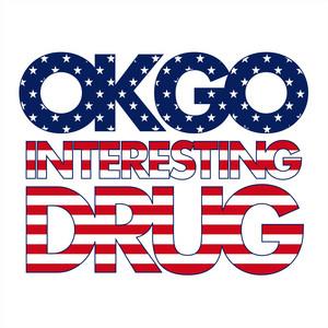 Ok Go - Interesting Drug