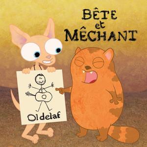 Oldelaf - Bête Et Méchant