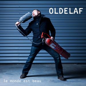 Oldelaf - Le Monde Est Beau