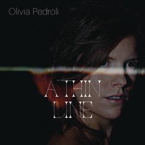 Olivia Pedroli - A Thin Line