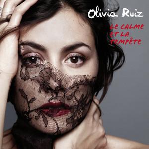 Olivia Ruiz - Le Calme Et La Tempête (standard Version)