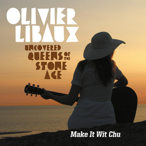 Olivier Libaux - Make It Wit Chu – Single