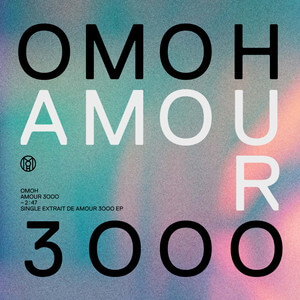 OMOH - Amour 3000