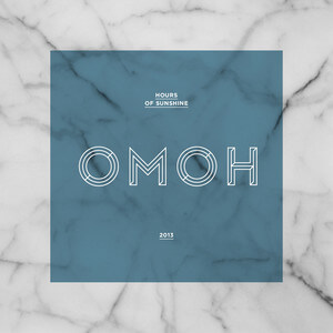 OMOH - Hours Of Sunshine (2013)