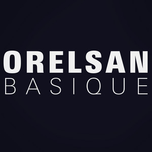 Orelsan - Basique – Single